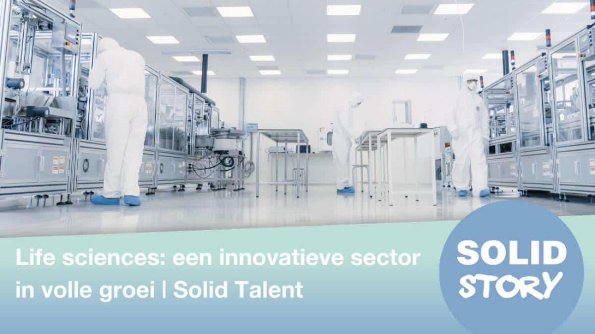 life_sciences_een_innovatieve_sector_in_volle_groei_-_solid_talent_-_website