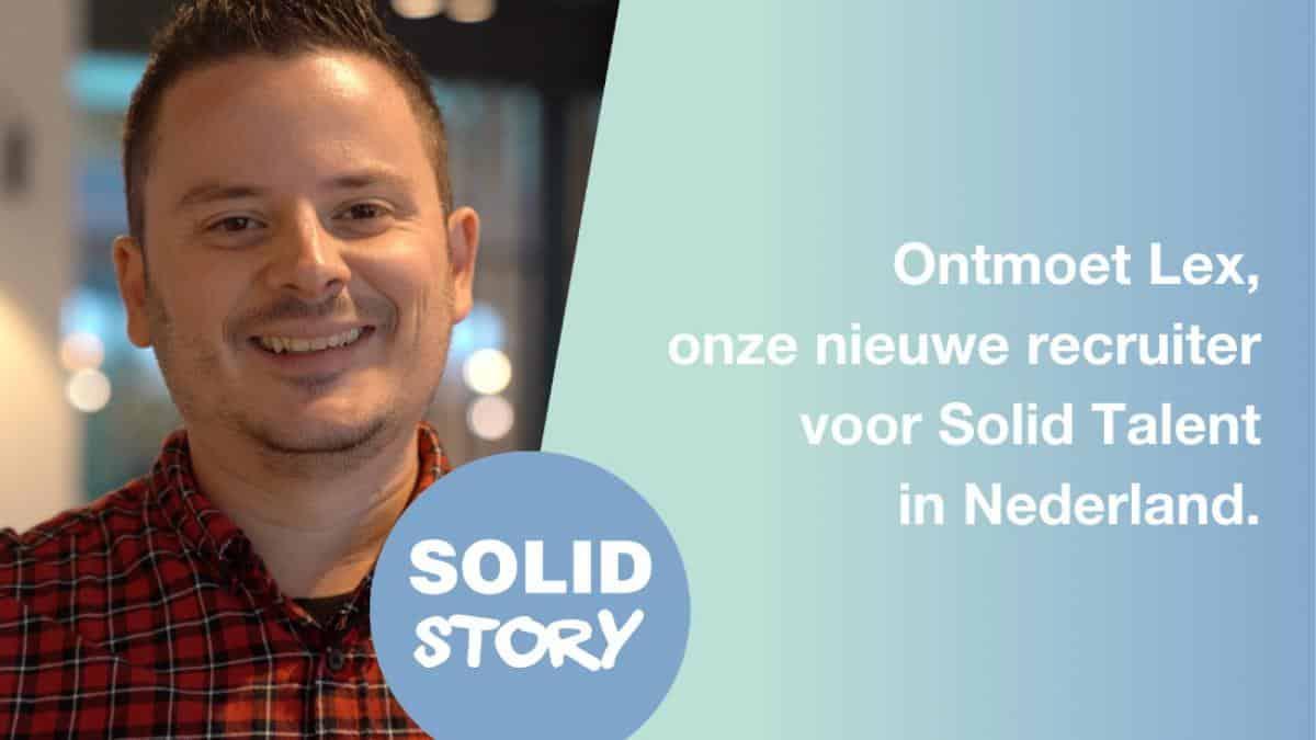 ontmoet_lex_onze_nieuwe_recruiter_voor_solid_talent_in_nederland