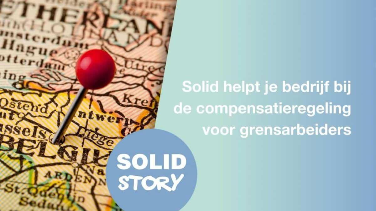 solid_helpt_je_bedrijf_bij_de_compensatieregeling_voor_grensarbeiders_-_website